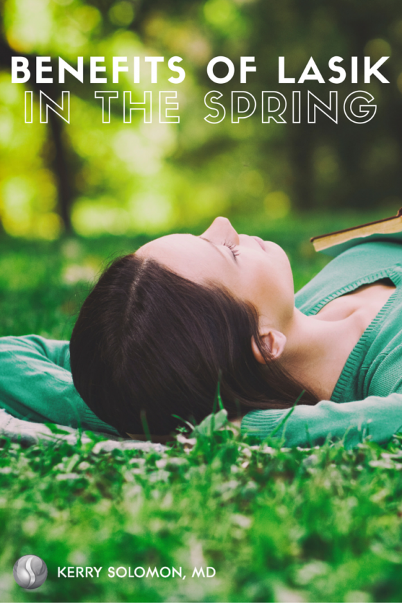 Benefits of LASIK during springtime